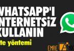 İnternetsiz Whatsapp Kullanmak